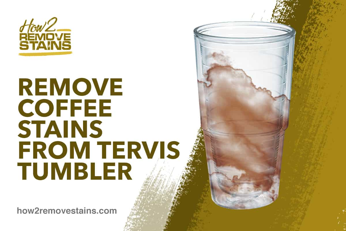 how to remove coffee stains from tervis