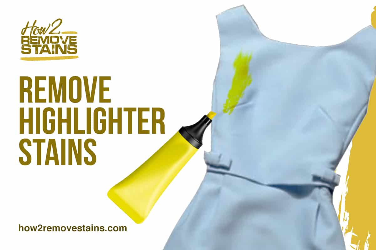 How to Remove Highlighter Stains