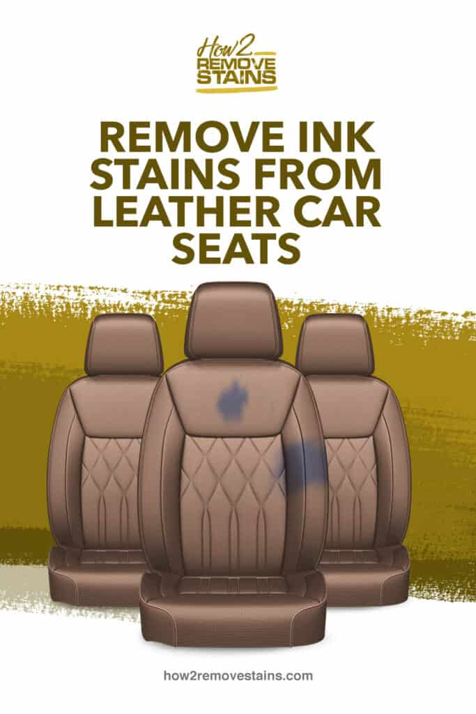 How To Remove Ink Stains From Leather, How To Get Ink Off Leather Car Seats