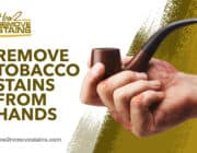 How to remove tobacco stains from hands