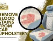How to remove blood stains from car upholstery