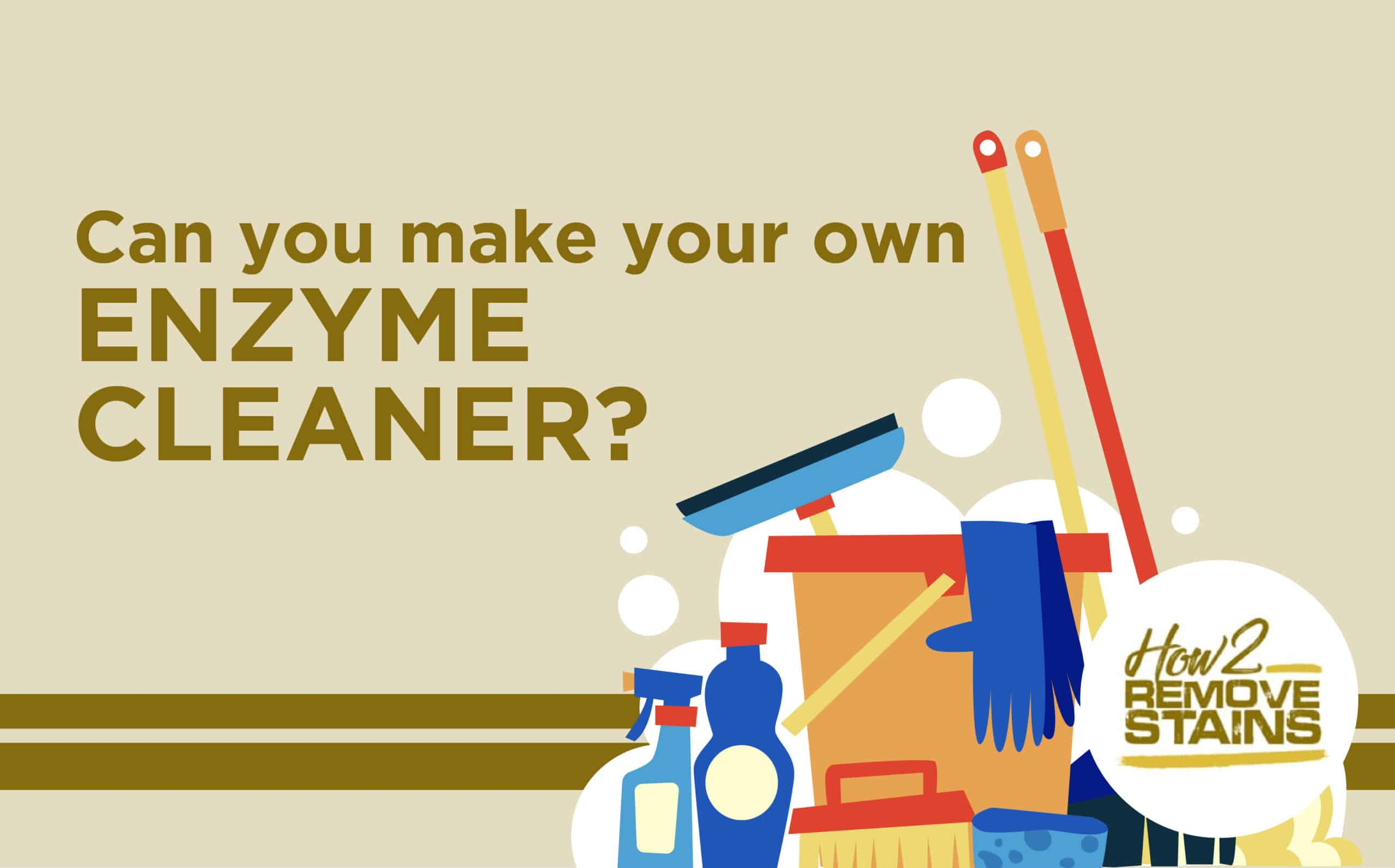 Can you make your own enzyme cleaner