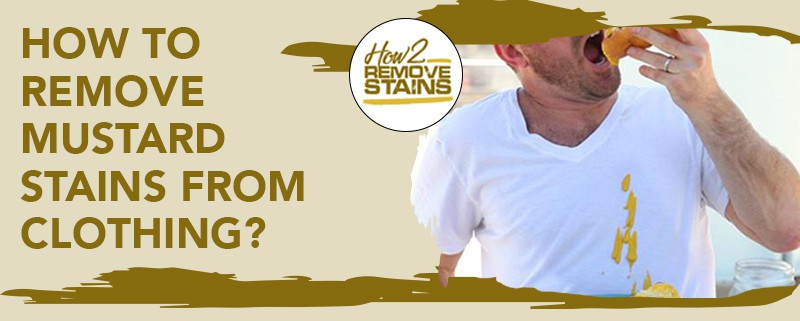 how to remove mustard stains from clothing