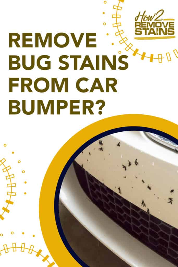 how to remove bug stains from car bumper
