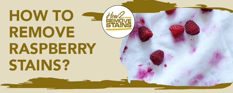 how to remove raspberry stains