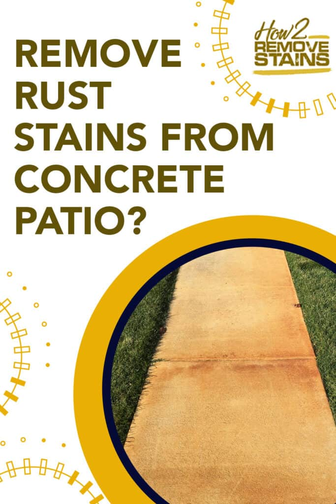 how to remove rust stains from concrete patio
