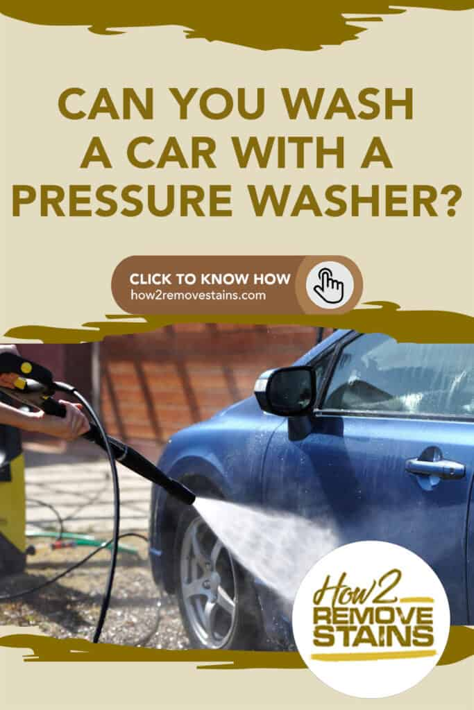 Can you wash a car with a pressure washer?