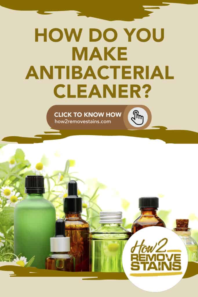 How do you make antibacterial cleaner?