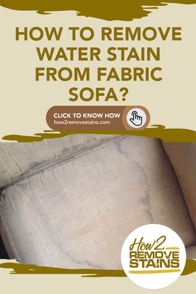 how to remove water stains from fabric sofa