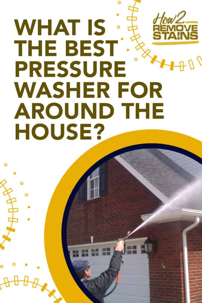 what is the best pressure washer for around the house