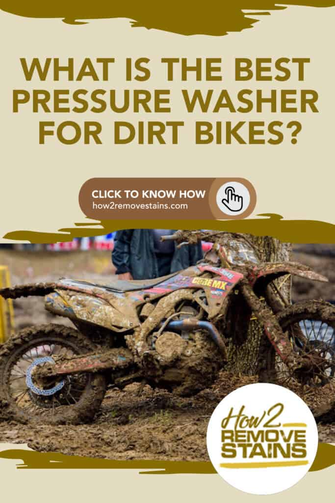 what is the best pressure washer for dirt bikes