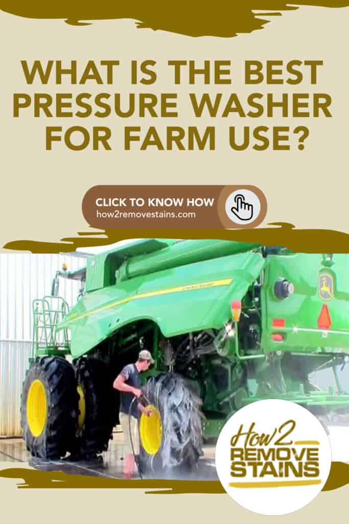 what is the best pressure washer for farm use