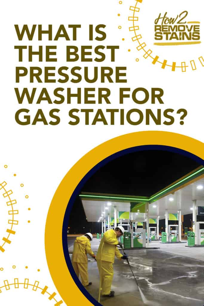 what is the best pressure washer for gas stations
