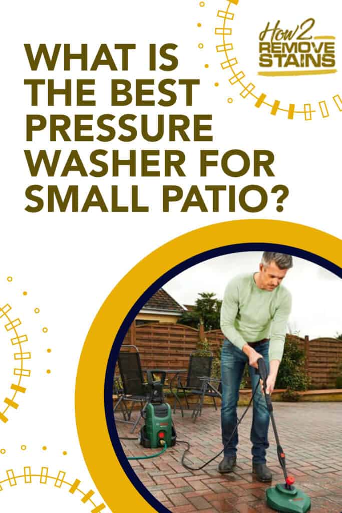 what is the best pressure washer for small patio