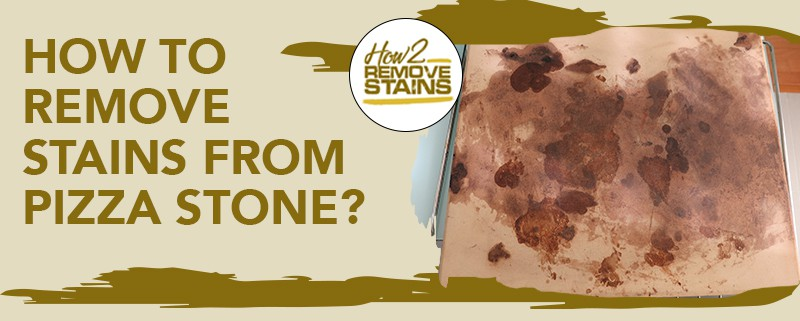 how to remove stains from pizza stone