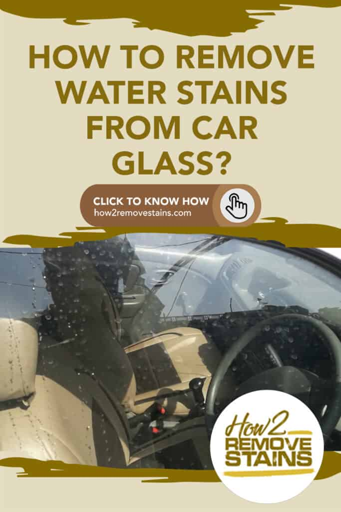 how to remove water stains from car glass